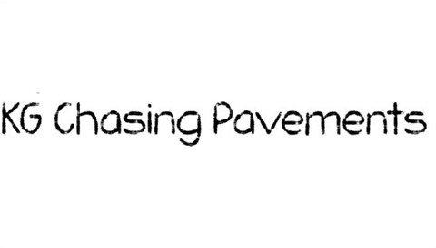 kg chasing pavements font font