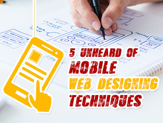 Mobile Web Designing Techniques