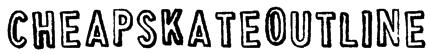 CheapskateOutline Font
