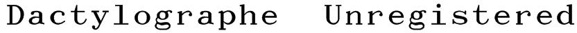 Dactylographe (Unregistered) Font