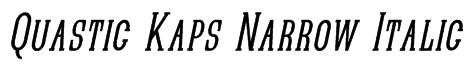 Quastic Kaps Narrow Italic Font