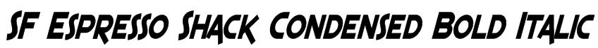 SF Espresso Shack Condensed Bold Italic Font