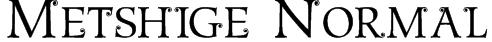 Metshige Normal Font