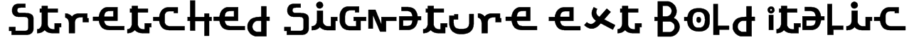 Stretched Signature Ext Bold Italic Font