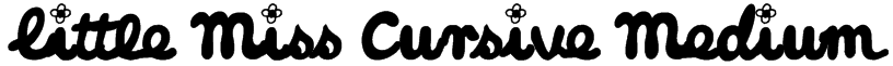 Little Miss Cursive Medium Font