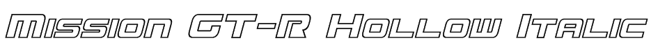 Mission GT-R Hollow Italic Font