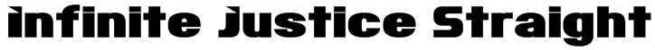 Infinite Justice Straight Font