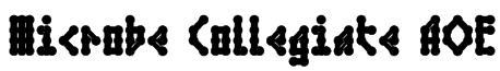 Microbe Collegiate AOE Font