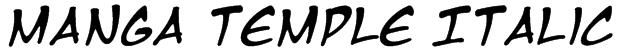 Manga Temple Italic Font