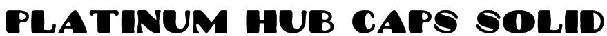 Platinum Hub Caps Solid Font