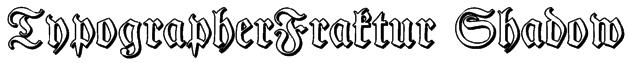 TypographerFraktur Shadow Font