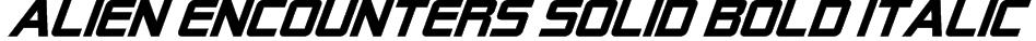 Alien Encounters Solid Bold Italic Font