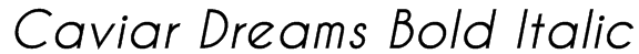 Caviar Dreams Bold Italic Font