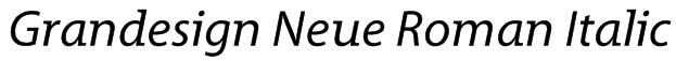 Grandesign Neue Roman Italic Font