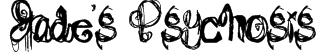 Jade's Psychosis Font