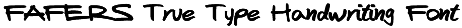FAFERS True Type Handwriting Font Font