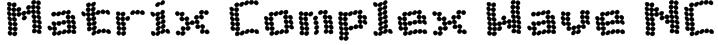 Matrix Complex Wave NC Font