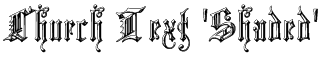 Church Text 'Shaded' Font