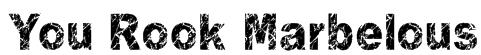 You Rook Marbelous Font