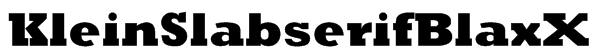 KleinSlabserifBlaxX Font