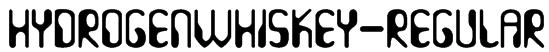 HydrogenWhiskey-Regular Font