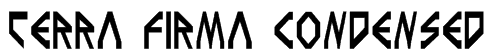 Terra Firma Condensed Font
