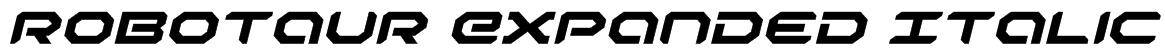Robotaur Expanded Italic Font