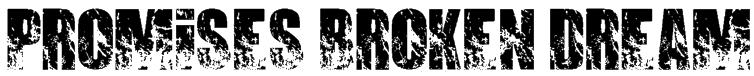 PROMISES BROKEN DREAM Font