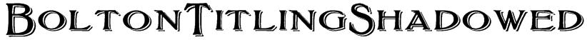 BoltonTitlingShadowed Font