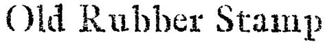 Old Rubber Stamp Font