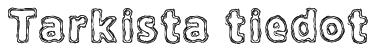 Tarkista tiedot Font