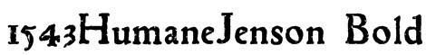 1543HumaneJenson Bold Font